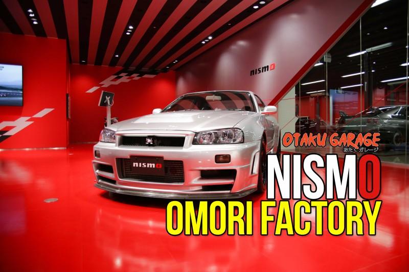 Nismo Omori Factory - Otaku Garage